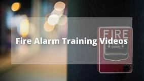 Fire Alarm Training Videos