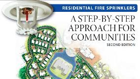 Residential Fire Sprinklers: A Step-by-Step Approach for Communities