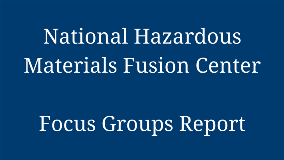 National Hazardous Materials Fusion Center - Focus Groups Report 1280x720