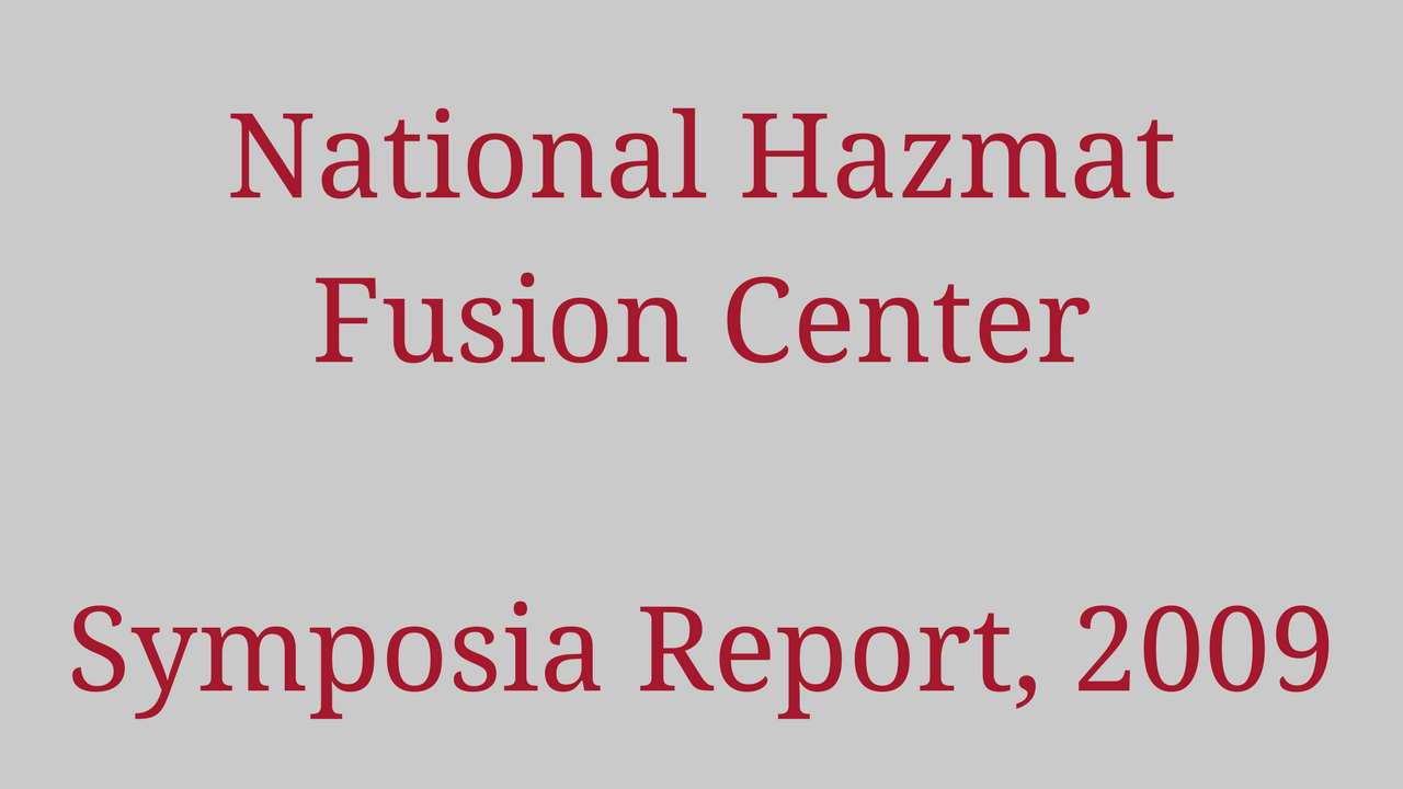 National Hazmat Fusion Center Symposia Report, 2009 1280x720