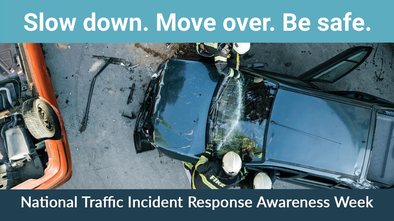 National Traffic Incident Response Awareness Week