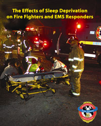 The Effects of Sleep Deprivation on Fire Fighters and EMS Responders cover