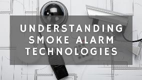 Smoke Alarm Technologies