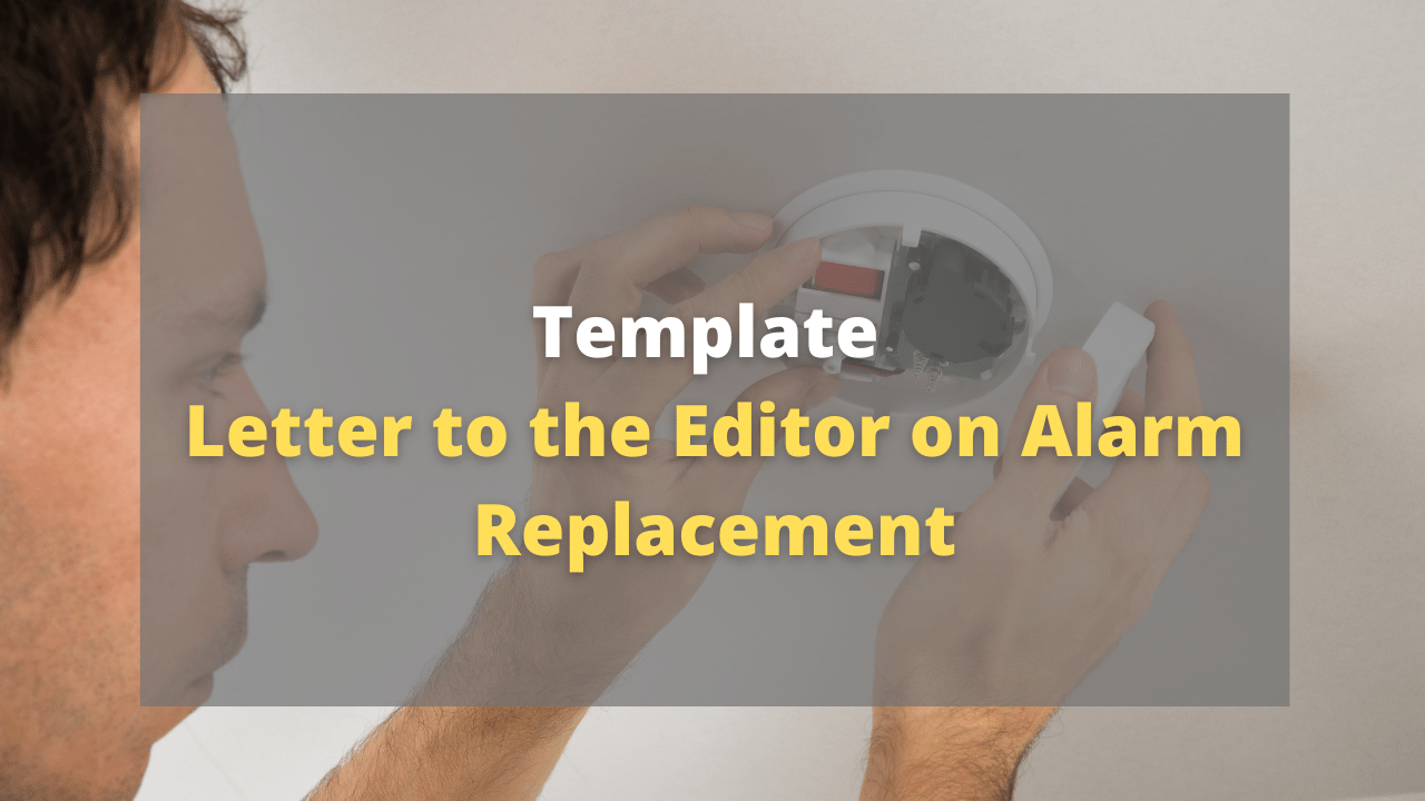 TEMPLATE Letter Editor Alarm Replacement