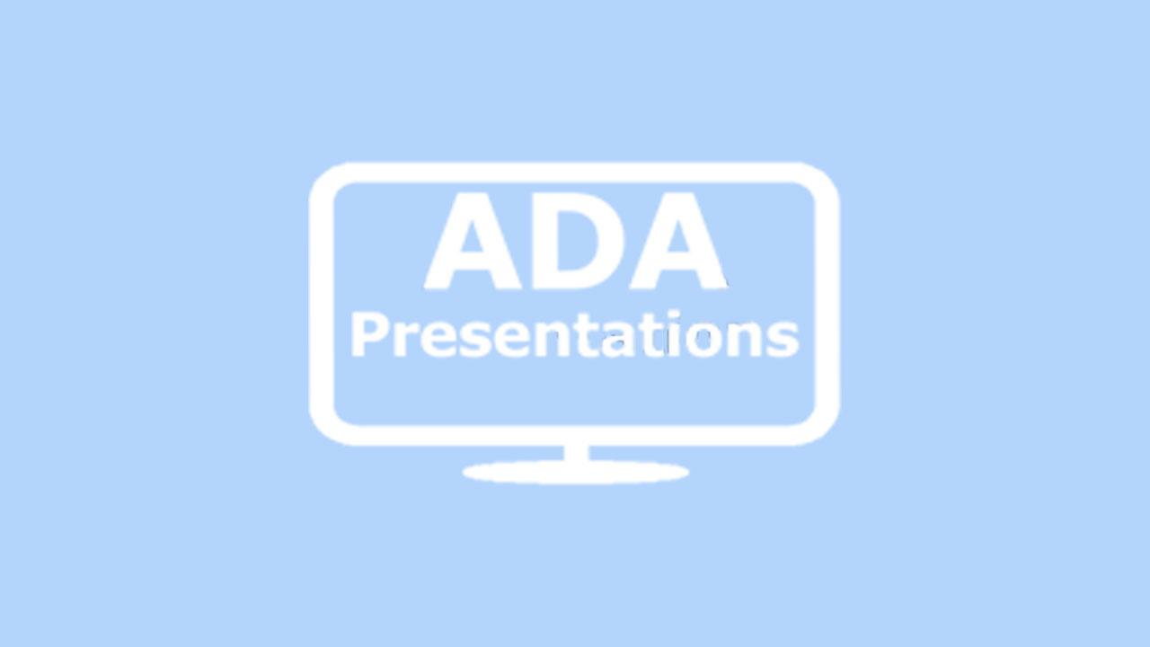 ADA presentations