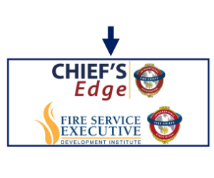 Chief's Edge and Fire Service Executive Development Institute
